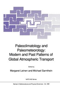 Paleoclimatology and Paleometeorology: Modern and Past Patterns