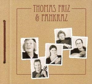 Thomas Friz & Pankraz