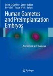 Human Gametes and Preimplantation Embryos