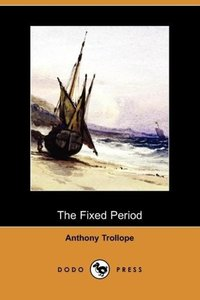 The Fixed Period (Dodo Press)