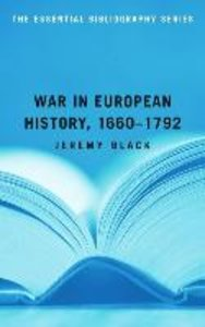 War in European History, 1660-1792: The Essential Bibliography