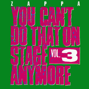You Can't Do That On Stage Anymore,Vol.3
