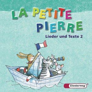 La petite Pierre 2. Lieder und Texte. CD