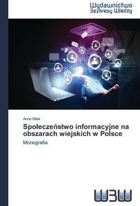 Spoleczenstwo informacyjne na obszarach wiejskich w Polsce