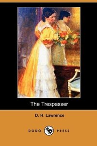 The Trespasser (Dodo Press)
