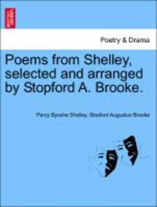 Poems from Shelley, selected and arranged by Stopford A. Brooke.