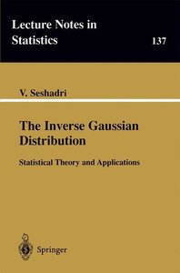 The Inverse Gaussian Distribution