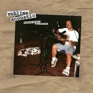 Acoustic: Bradley Nowell & Friends (1LP)