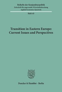 Transition in Eastern Europe: Current Issues and Perspectives.