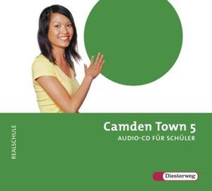 Camden Town 5. CD. Realschule und verwandte Schulformen
