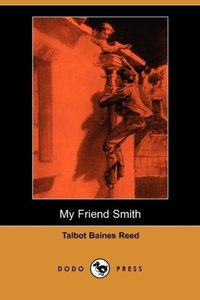 My Friend Smith (Dodo Press)