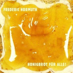 Honigbrot für alle!