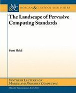 The Landscape of Pervasive Computing Standards