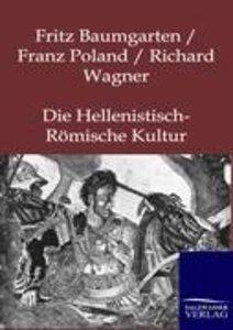 Die Hellenistisch-Römische Kultur