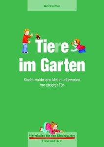 Materialien für den Kindergarten: Tiere im Garten