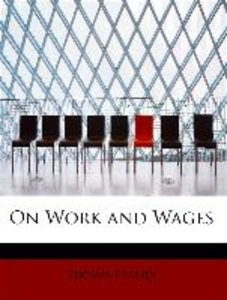On Work and Wages