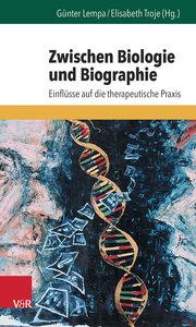 Zwischen Biologie und Biographie