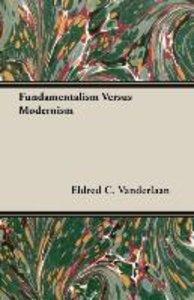 Fundamentalism Versus Modernism