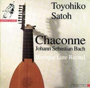 Chaconne Baroque Lute Recital (Satoh Vol.1)