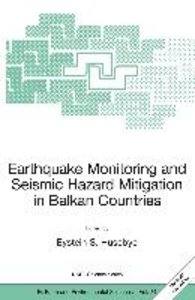 Earthquake Monitoring and Seismic Hazard Mitigation in Balkan Co