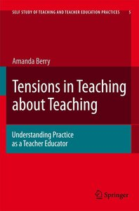Tensions in Teaching about Teaching