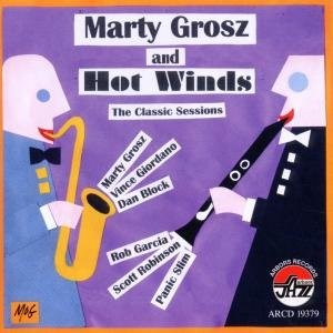 Hot Winds,The Classics Sessions