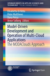 Model-Driven Development and Operation of Multi-Cloud Applicatio