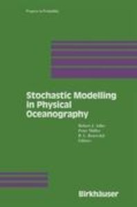 Stochastic Modelling in Physical Oceanography
