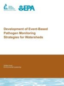 Development of Event-Based Pathogen Monitoring Strategies for Wa