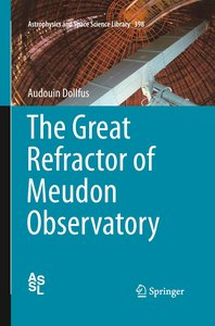 The Great Refractor of Meudon Observatory