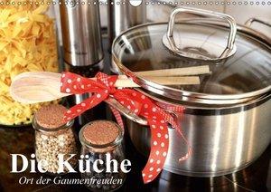 Die Küche. Ort der Gaumenfreuden
