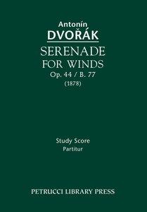 Serenade for Winds, Op. 44 / B. 77: Study Score