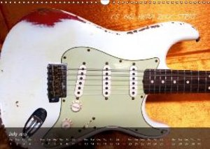 ROCK GUITARS put into the spotlight (Wall Calendar 2015 DIN A3 L