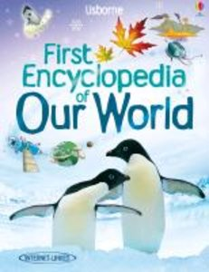 Usborne First Encyclopaedia - Our World