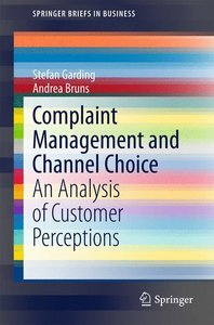 Complaint Management and Channel Choice