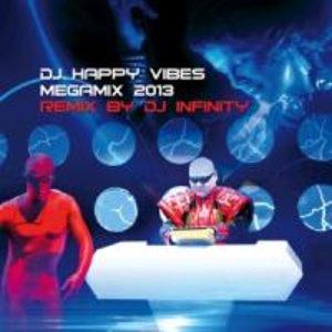 DJ Happy Vibes Megamix 2013 Remix by DJ Infinity