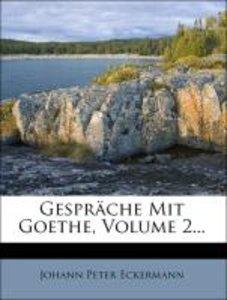 Gespräche Mit Goethe, Volume 2...
