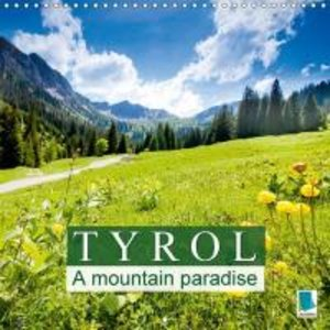 Tyrol - A mountain paradise (Wall Calendar 2015 300 × 300 mm Squ