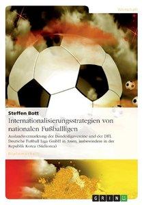 Internationalisierungsstrategien von nationalen Fußballligen