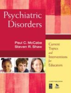 Psychiatric Disorders: Current Topics and Interventions for Educ