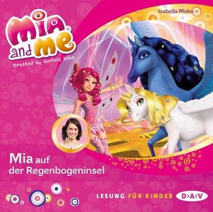Mia and me 24: Mia auf der Regenbogeninsel