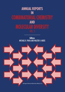 Annual Reports in Combinatorial Chemistry and Molecular Diversit