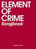 Element of Crime Songbook - zum Schließen ins Bild klicken