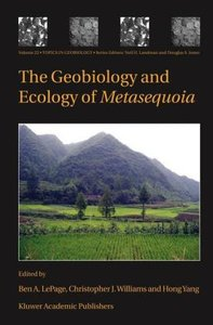 The Geobiology and Ecology of Metasequoia