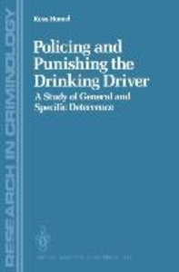 Policing and Punishing the Drinking Driver