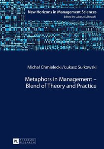 Metaphors in Management - Blend of Theory and Practice