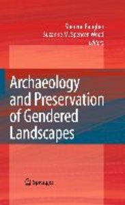 Archaeology and Preservation of Gendered Landscapes