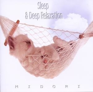 Sleep & Deep Relaxation
