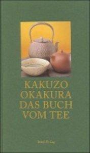 Das Buch vom Tee. Sonderausgabe