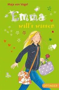 Emma will's wissen